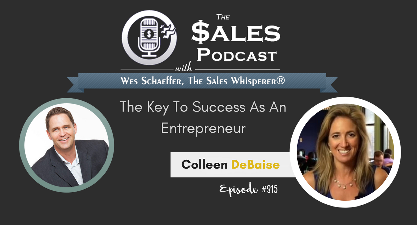 The Key To Success As An Entrepreneur, Colleen DeBaise