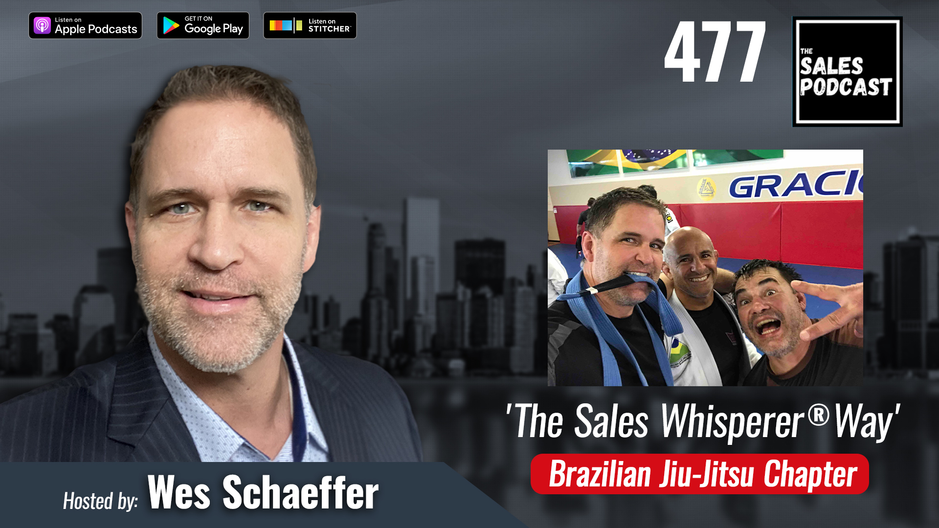 'The Sales Whisperer® Way' Brazilian Jiu-Jitsu Chapter with Wes Schaeffer, The Sales Whisperer®