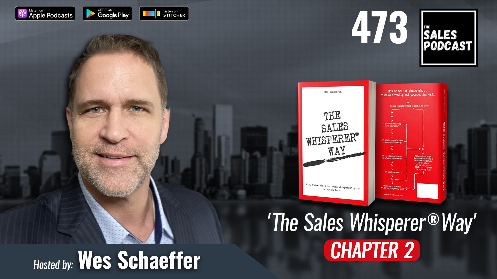 'The Sales Whisperer® Way' Chapter 2 on The Sales Podcast with Wes Schaeffer, The Sales Whisperer®