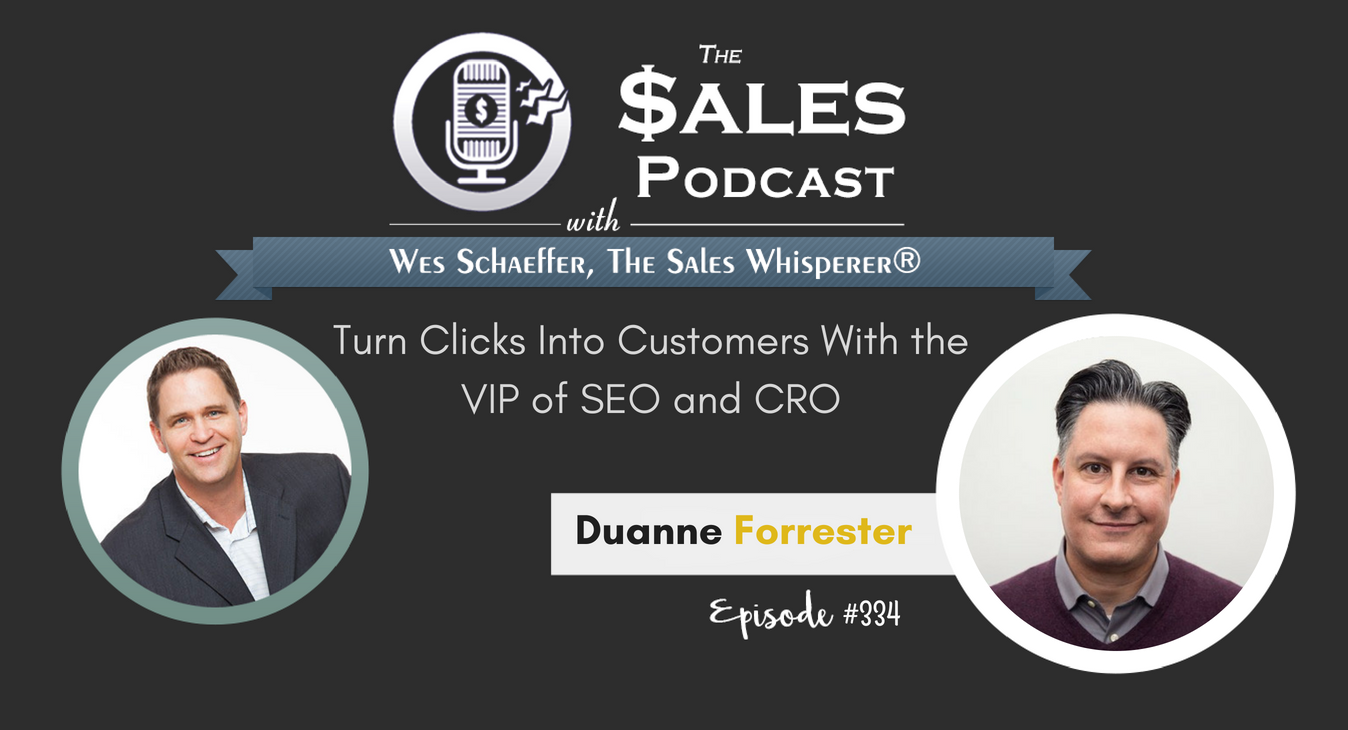 Turn Clicks Into Customers With the VIP of SEO and CRO Duane Forrester