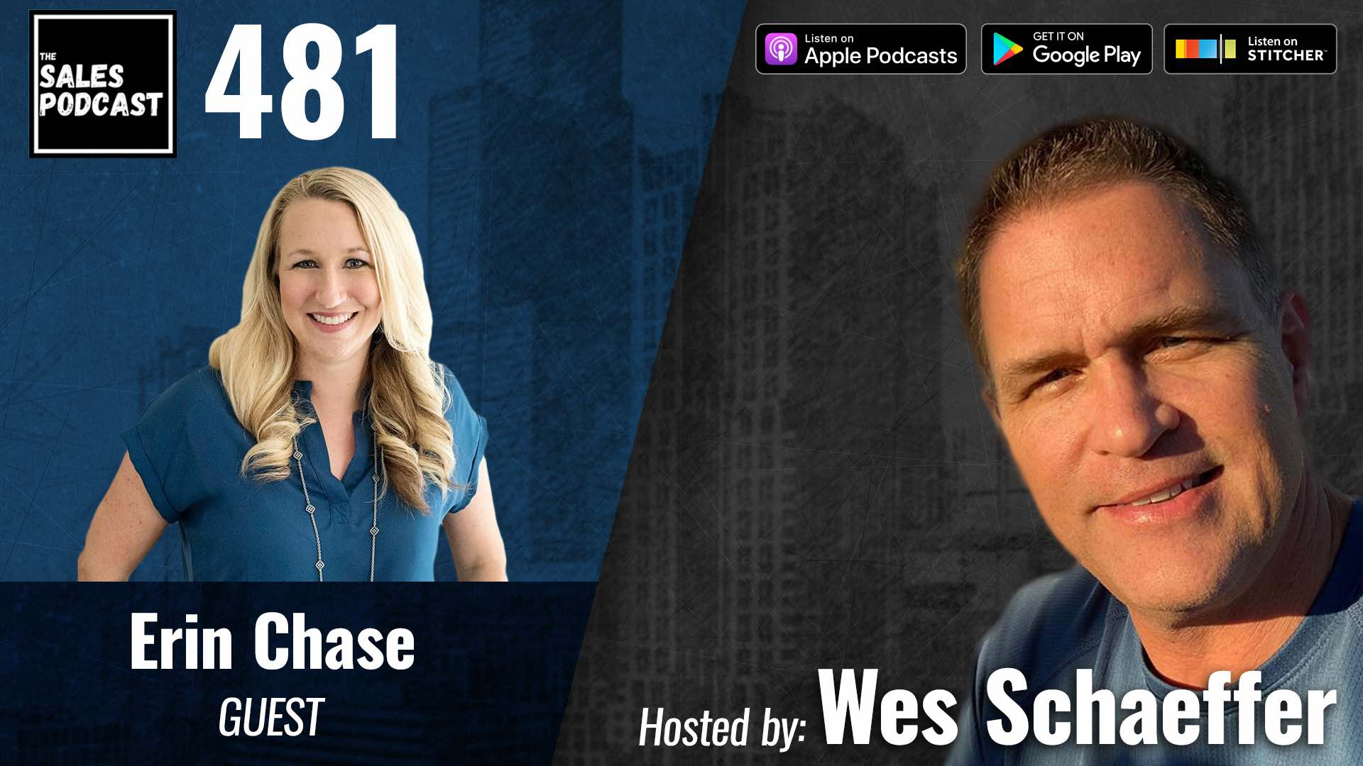 Use Your Personality In Marketing To Grow Your Brand, Erin Chase on The Sales Podcast with Wes Schaeffer, The Sales Whisperer®