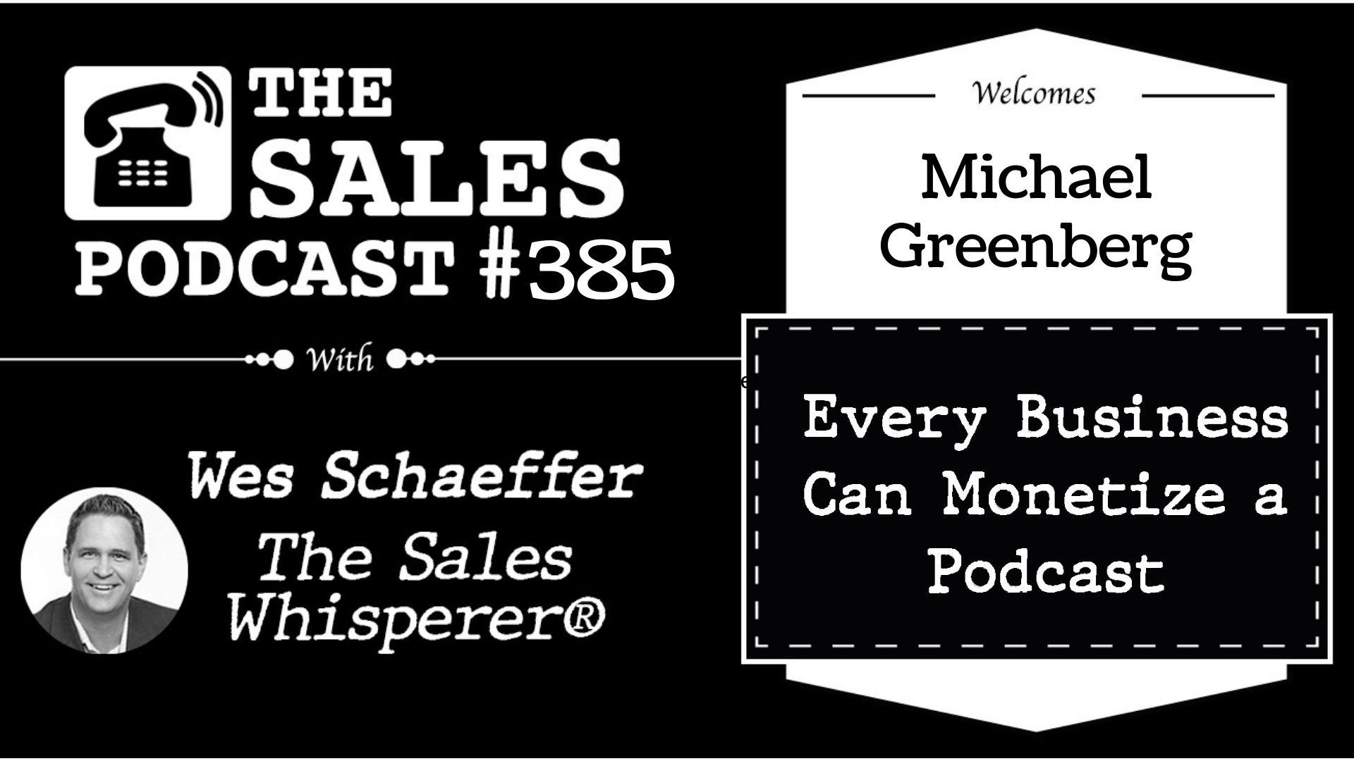 Why You Must Start a Podcast Now With Michael Greenberg
