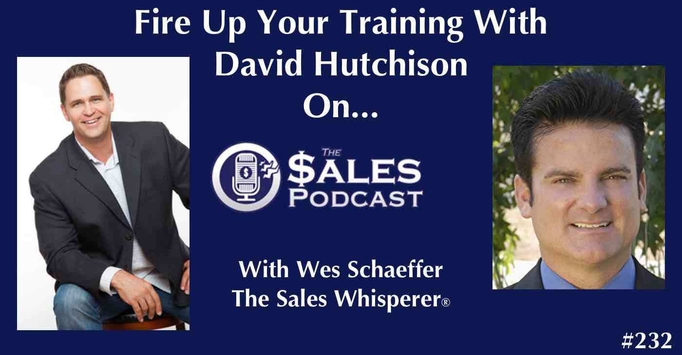 David Hutchison on The Sales Podcast 232.jpg
