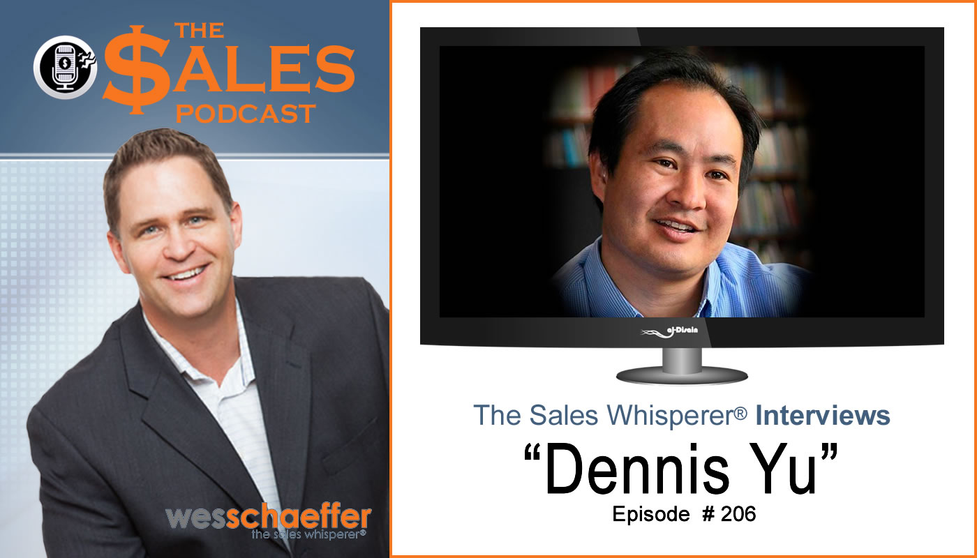 Dennis_Yu_on_The_Sales_Podcast_206.jpg