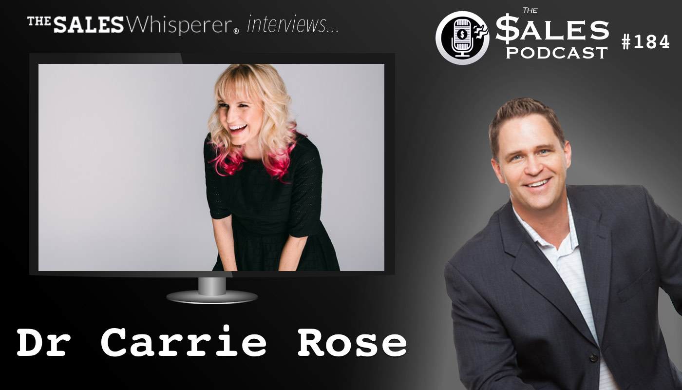Dr_Carrie_Rose_on_The_Sales_Podcast_184.jpg