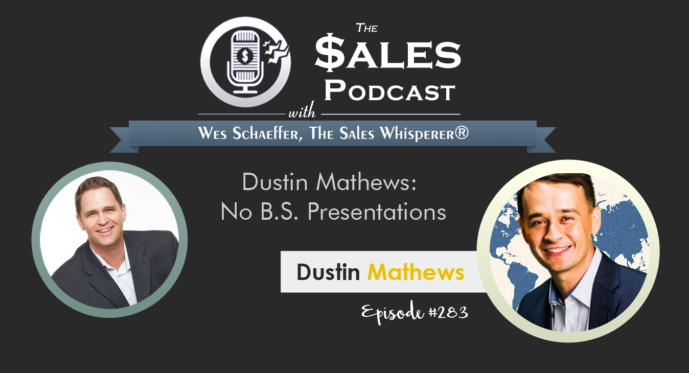 Dustin Mathews - The Sales Podcast #283.png
