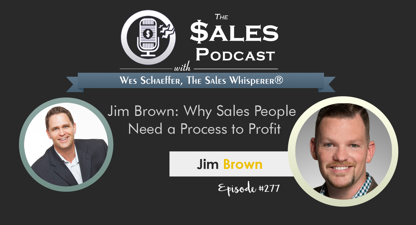 Jim-Brown---The-Sales-Podcast-#277.png