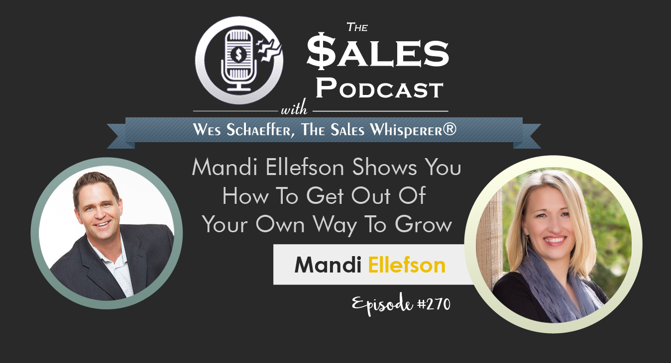 Mandi Ellefson - The Sales Podcast #270.png