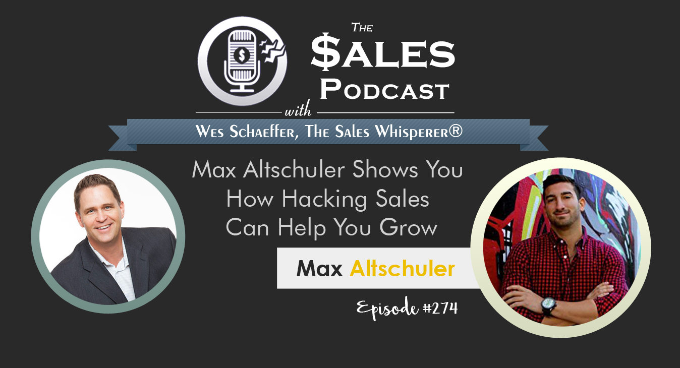 Max-Altschuler---The-Sales-Podcast-#274.png