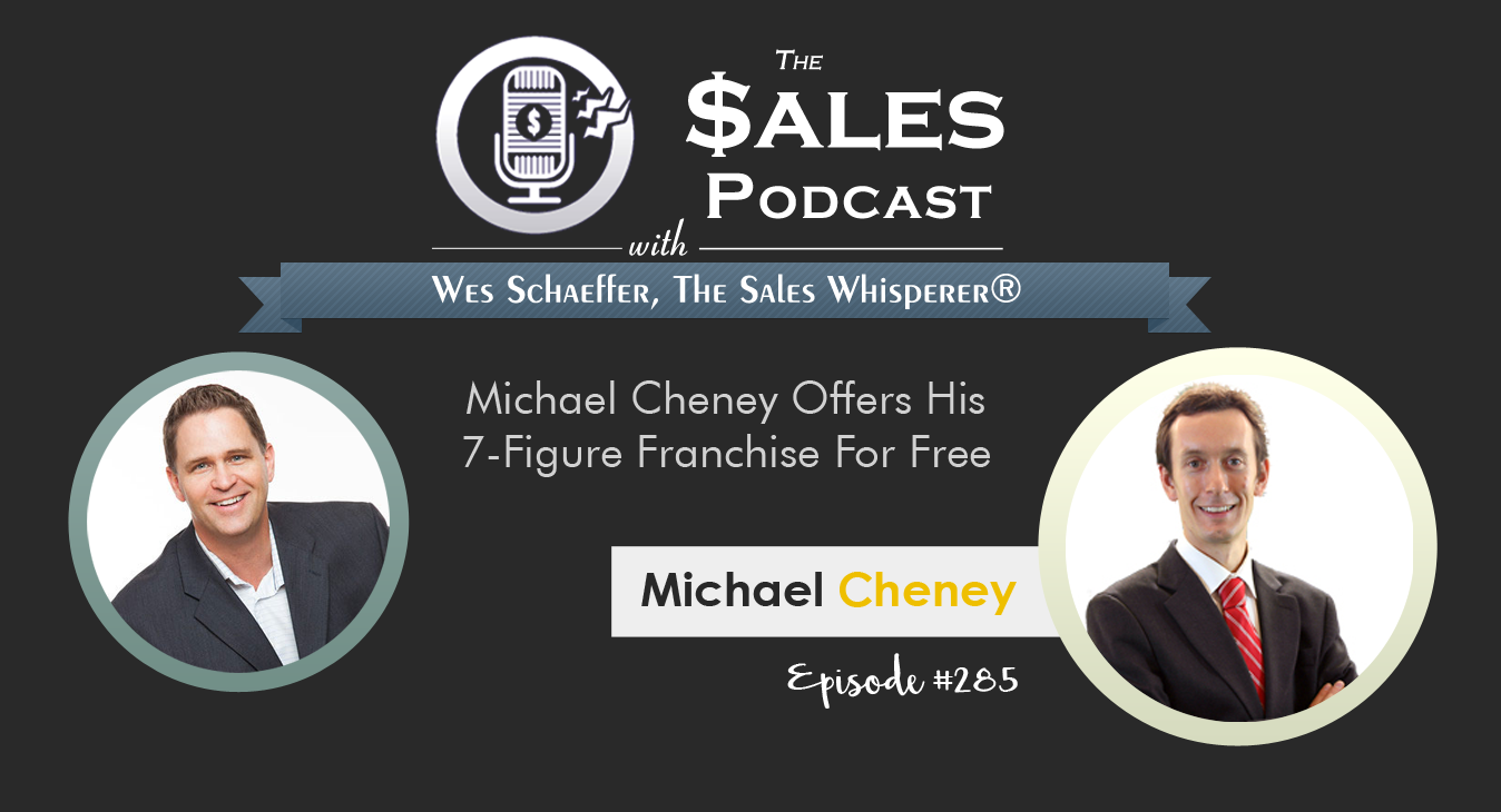 Michael Cheney - The Sales Podcast #285.png