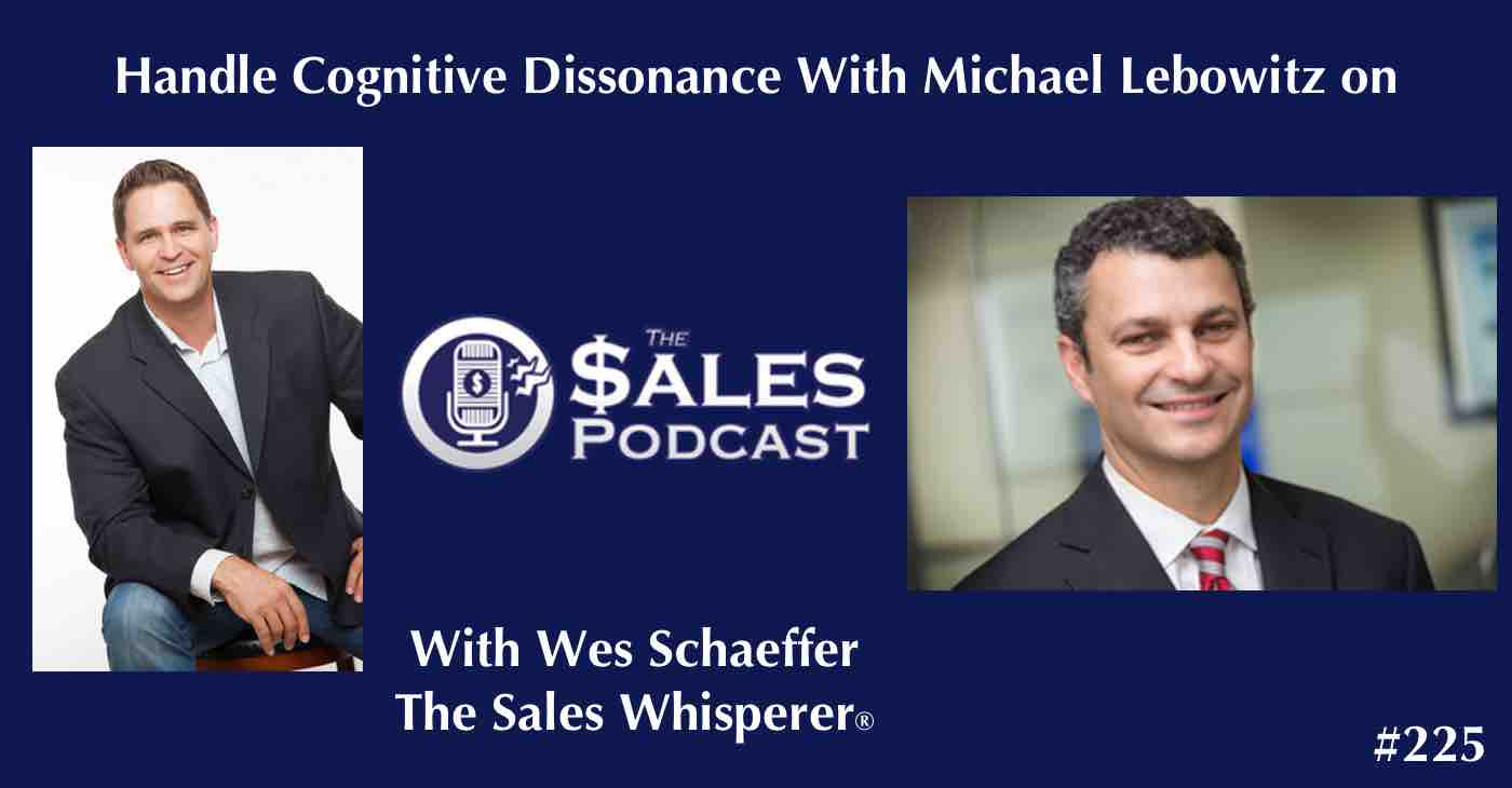 Michael Lebowitz on The Sales Podcast 225.jpg