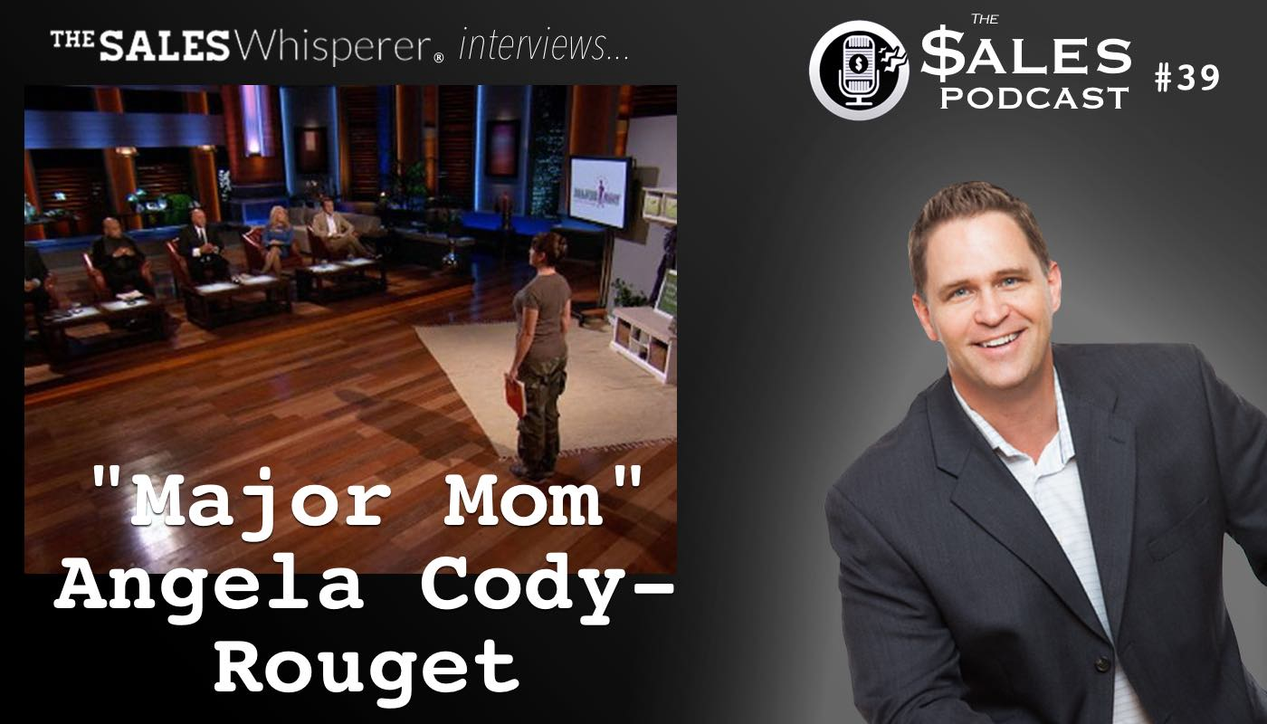 Shark Tank Major Mom Angela_Cody-Rouget_on_The_Sales_Podcast_39