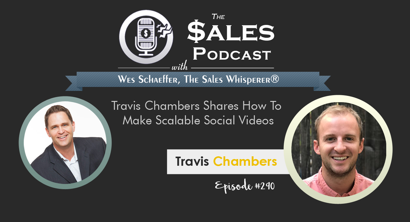 Travis Chambers - The Sales Podcast #290.png