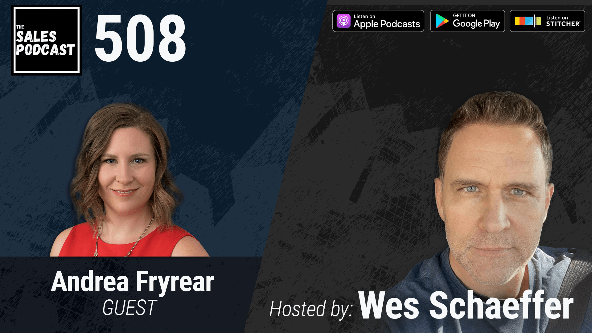 Do Agile Marketing Right With Entrepreneur Andrea Fryrear on The Sales Podcast with Wes Schaeffer, The Sales Whisperer®