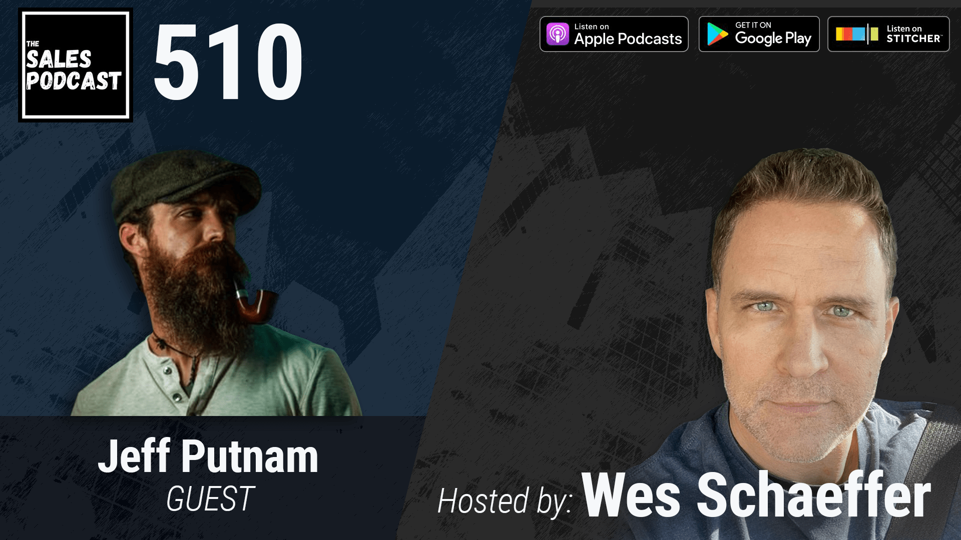Jeff Putnam on The Sales Podcast with Wes Schaeffer, The Sales Whisperer®