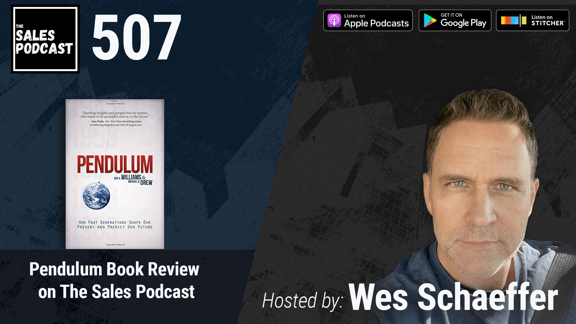Pendulum Book Review on The Sales Podcast with Wes Schaeffer, The Sales Whisperer®