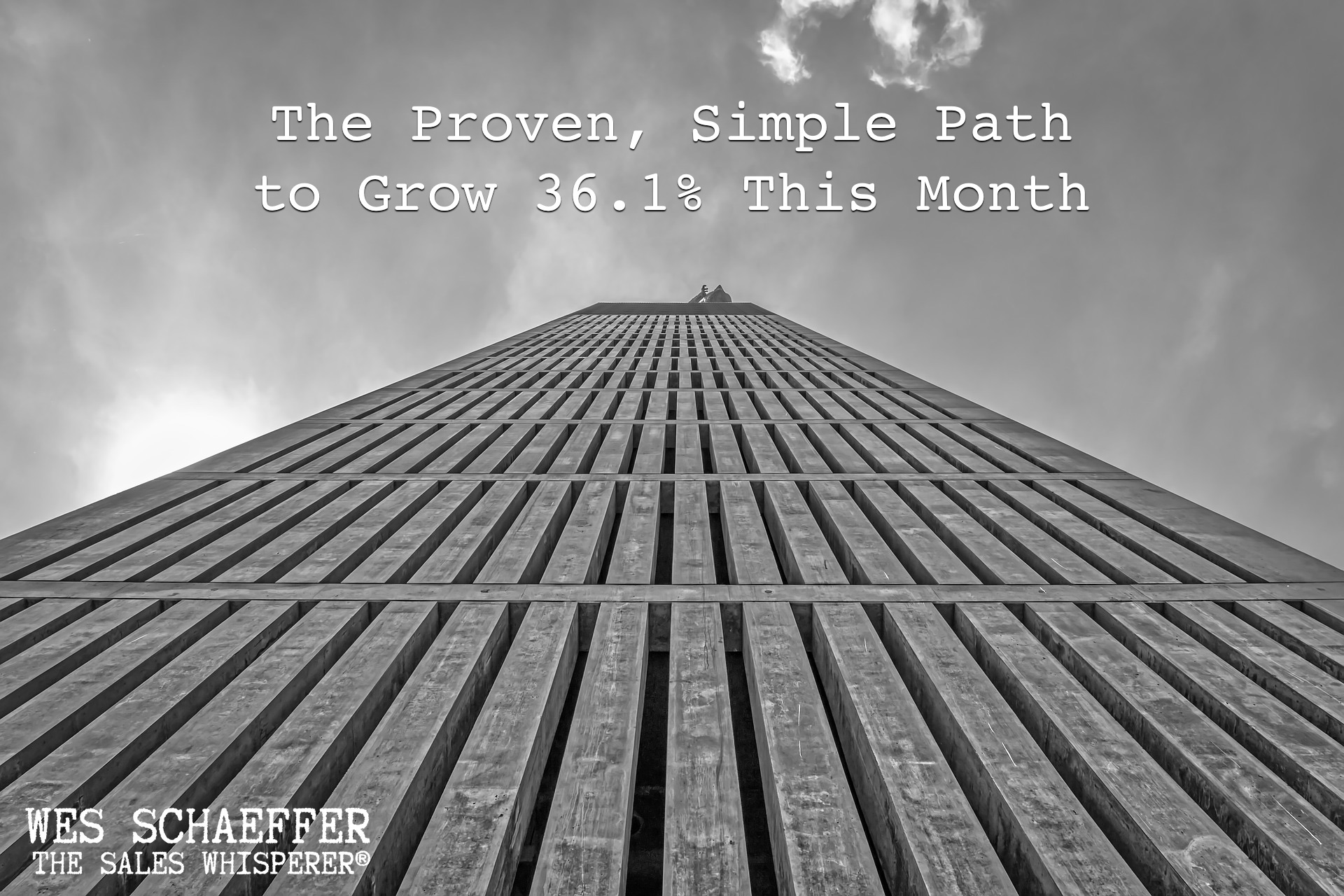grow-sales-to-skyscraper-wes-schaeffer